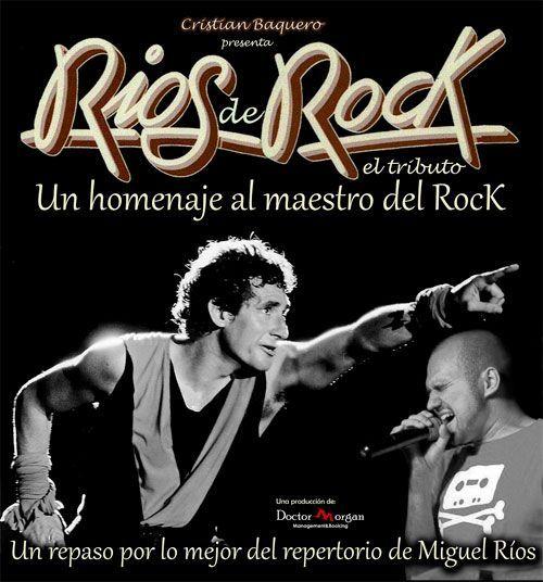 Concierto Ríos De Rock Tributo A Miguel Ríos Miguel Rios Concierto Miguelitos