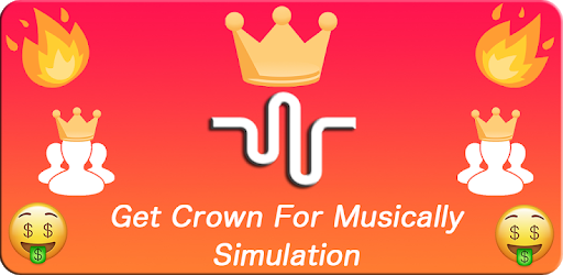 Get Crown For Musically Followers Simulator Apps On Google Play Music App Video Maker