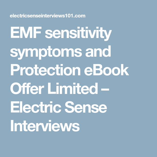 EMF sensitivity symptoms and Protection eBook Offer Limited ...