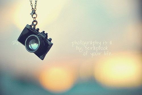 Life Quotes Photography Is A Big Scrapbook Of Your Life So True Quotes About Photography Life Quotes Tumblr Photography