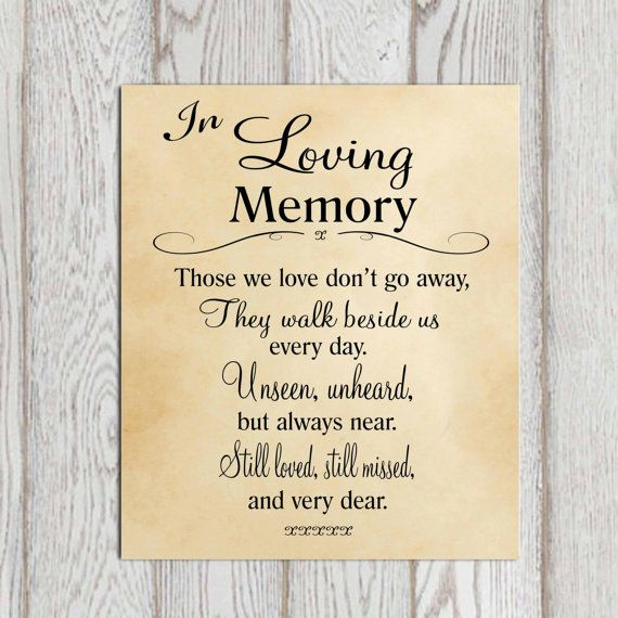 In Loving Memory Printable Memorial Table Wedding Sign Tan Print Those We Love Don T Go Reception 5x7 8x10