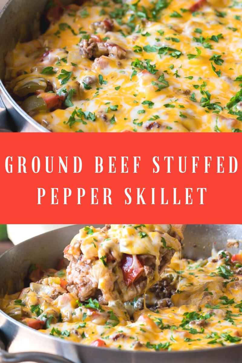 Ground Beef Stuffed Pepper Skillet Beef Steak Recipes In 2020 Stuffed Peppers Beef Ground Beef Recipes Skillet Stuffed Peppers