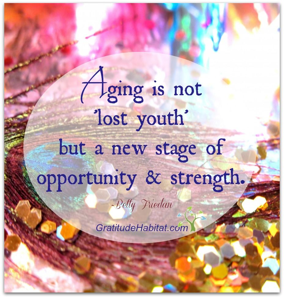 Aging is not 'lost youth but a new stage of opportunity ...