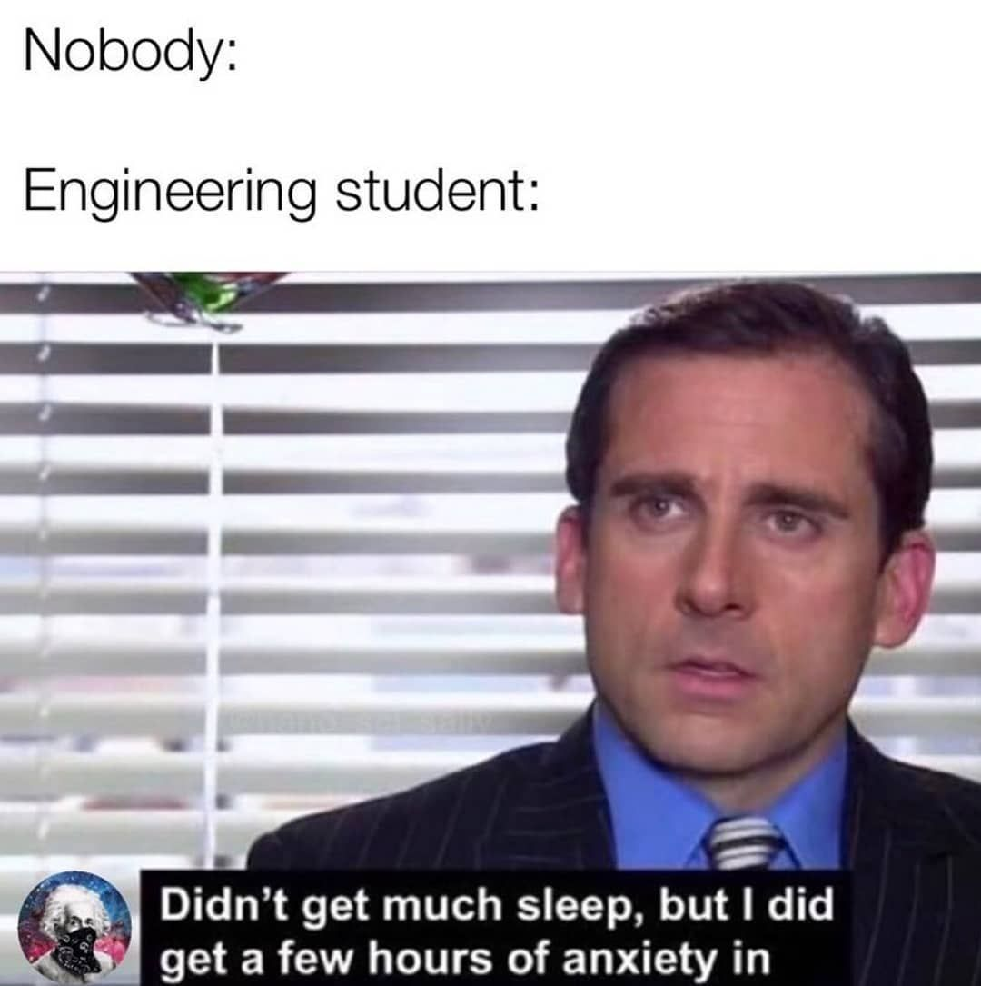 Normal Night For An Engineering Student Follow Me Definitely Not An Engineer Engineer Engineerin Engineering Memes Student Memes Engineering Humor