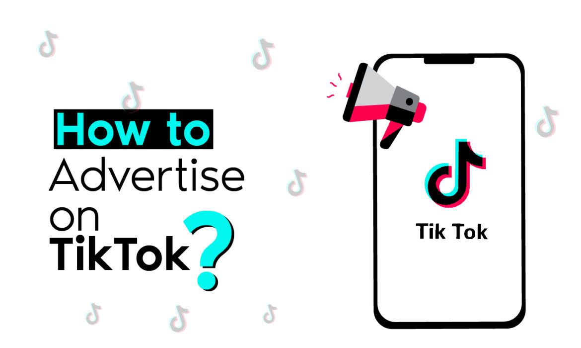 Tiktok Advertising Guide How To Advertise On Tiktok In 2020 Advertise My Business Create Ads Advertising Services
