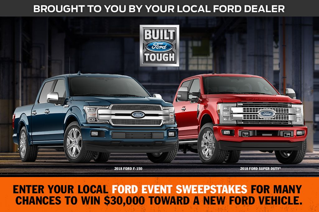 Enter Your Local Ford Event Sweepstakes Sweepsentry Many Chances To Win Grand Prize Is 30000 Toward A New Ford Vehi Car Ford Sweepstakes Car Sweepstakes