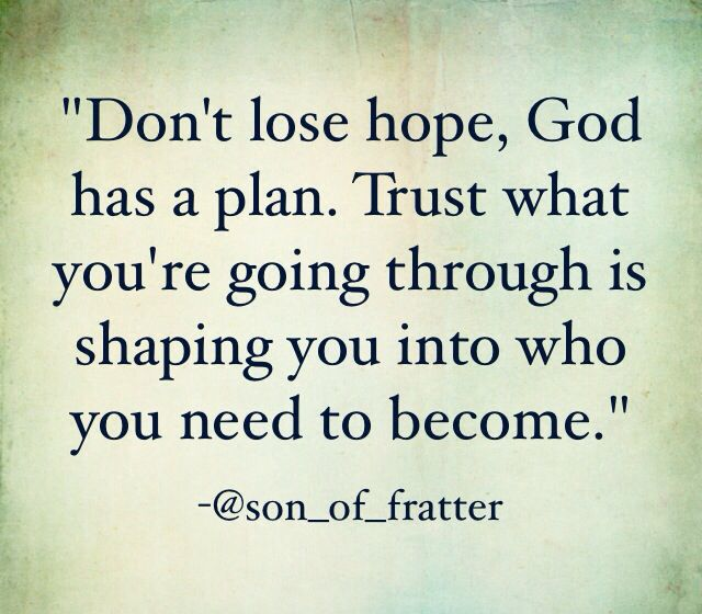 Don T Lose Hope True Quotes Inspirational Quotes Quotes To Live By