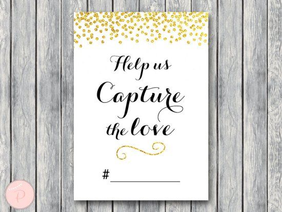 WD47c-Gold Help us capture the love, Wedding Hashtag Sign