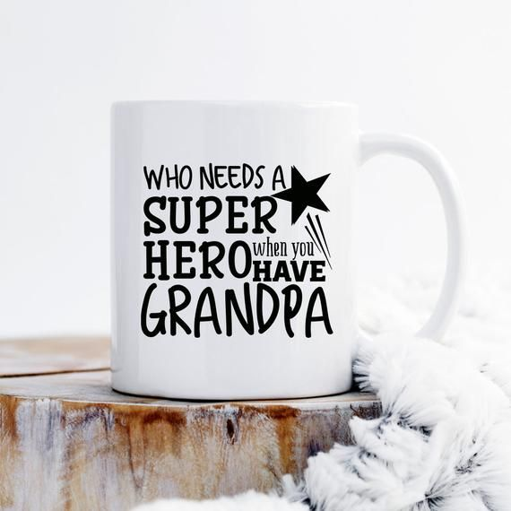 Who needs a Superhero when you have Grandpa Mug, Grandpa Mug, Super Hero Mug For Granddad, Grandfather Mug, Grandpa Coffee Mug, grandpa gift #grandpagifts