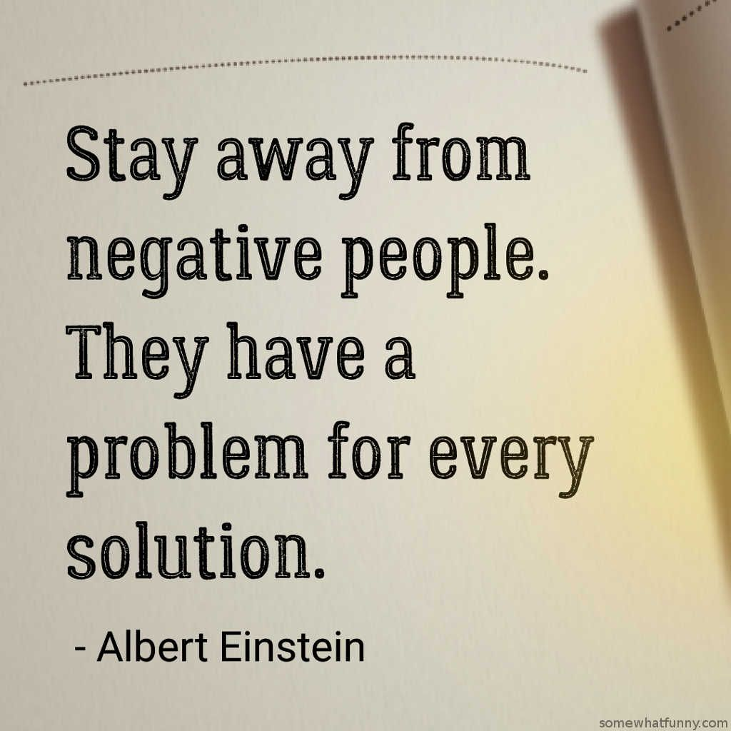 Stay Away From Negative People Google Search Negative People Quotes Negativity Quotes Negative People