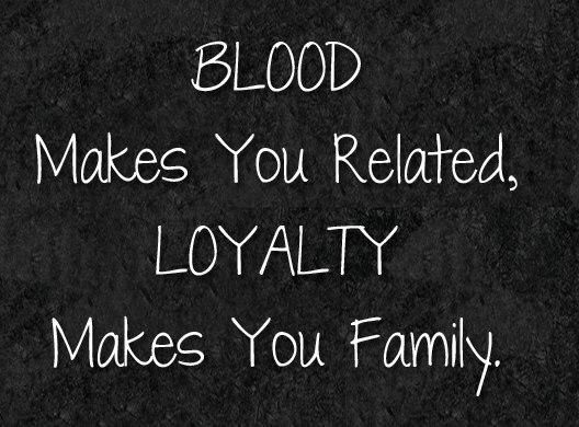 Loyalty Is Everything To Me Loyalty Is A Feeling Of Support That Someone Out There Always Has Your Ba Family Quotes Sisters Broken Family Quotes Loyalty Quotes