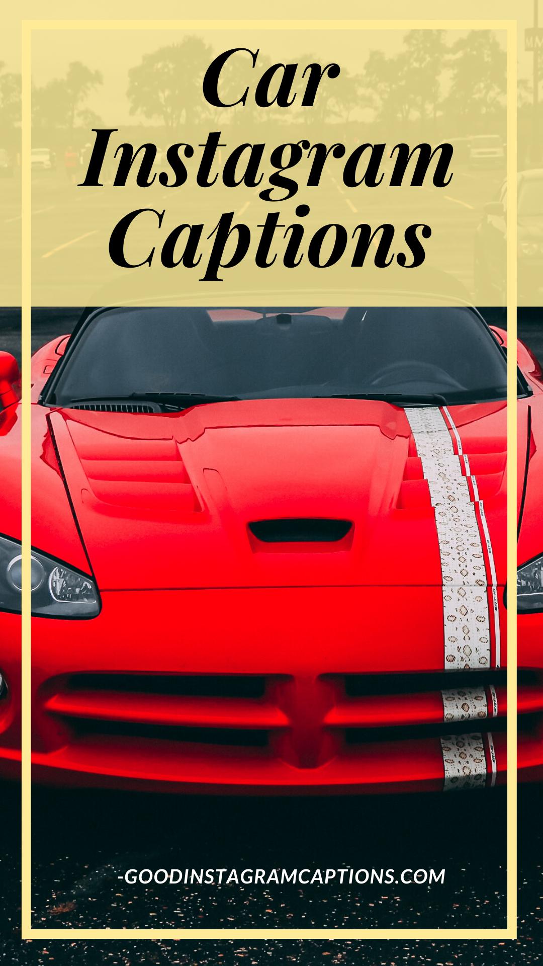 Top 82 New Car Instagram Captions Funny Car Quotes And Status Instagram Captions Car Quotes For Instagram New Car Quotes