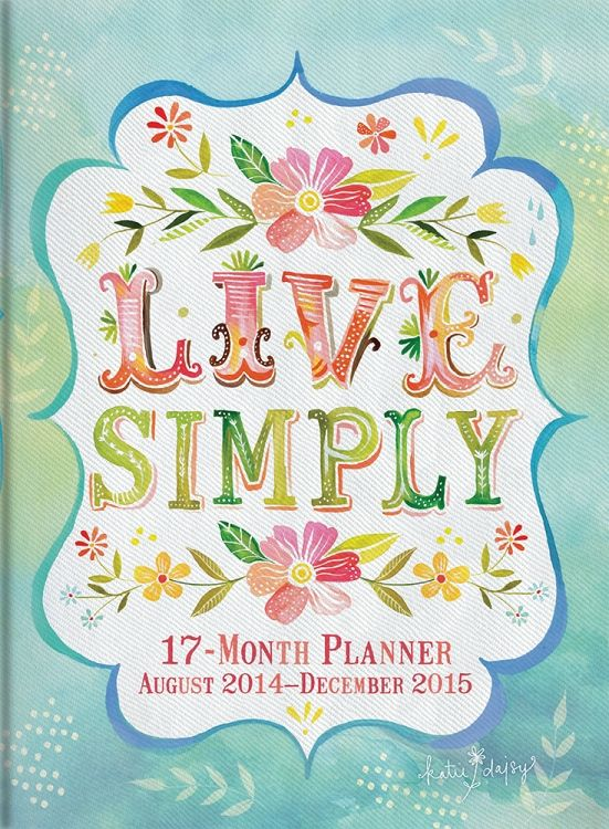 2015 Live Simply Take Me With You Planner