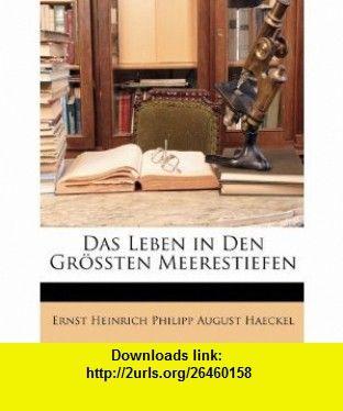 Das Leben in Den Gr�ssten Meerestiefen (German Edition) (9781147003208) Ernst Heinrich Philipp August Haeckel , ISBN-10: 1147003203  , ISBN-13: 978-1147003208 ,  , tutorials , pdf , ebook , torrent , downloads , rapidshare , filesonic , hotfile , megaupload , fileserve