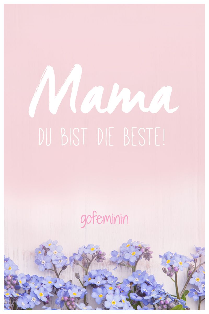 Danke Mama Die Schonsten Spruche Zum Muttertag Muttertag Spruche Wunsche Zum Muttertag Muttertag