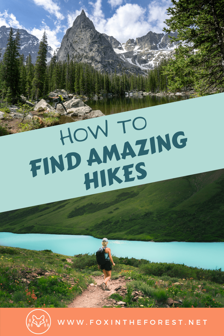 How to Find Hikes Near You : Your Guide to Finding Amazing