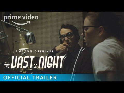 The Vast Of Night Official Trailer Prime Video Youtube In