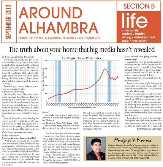 """The Truth About Your Home that Big Media Hasn't Revealed"" published by Around Alhambra News September 2013 --- grab a copy at your local newsstand - www.TeamNuVision.net"