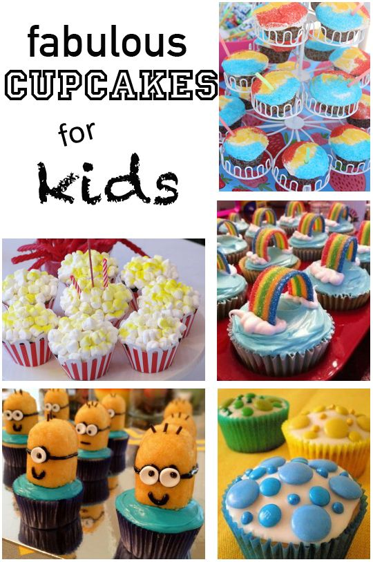 7 Fabulous Cupcake Ideas For Kids With Images Kid Cupcakes