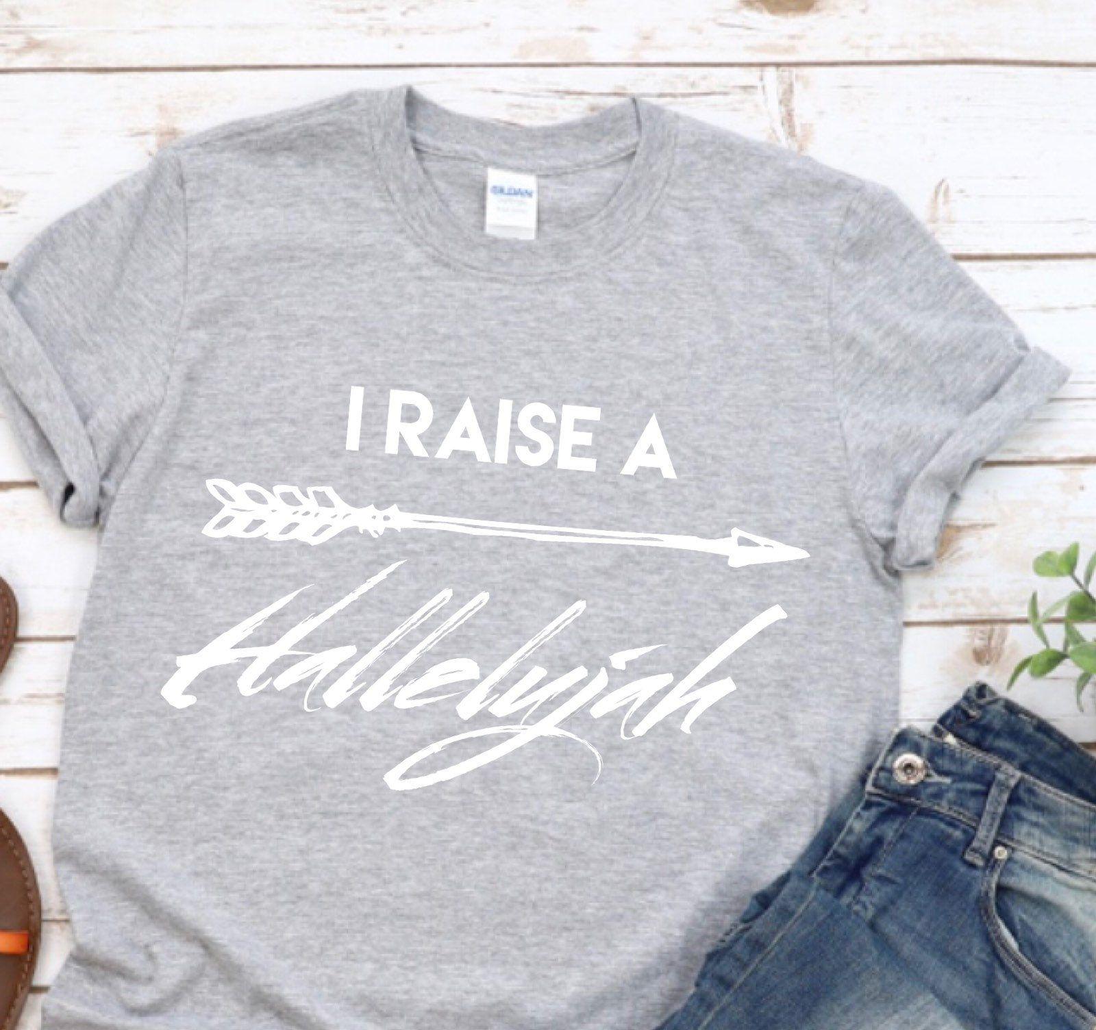 I raise a hallelujah christian faith lyrics tee with arrow