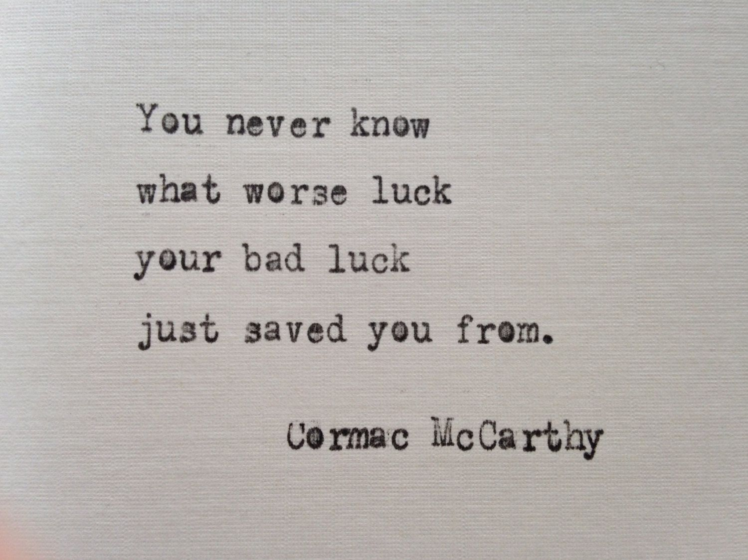 Cormac Mccarthy Quotes Cormac Mccarthy Quote Hand Typed On Antique Typewriter  Quotes .