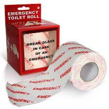 Break Glass In Case Of An Emergency Toilet Roll Toilet Paper Roll Emergency