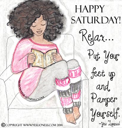 Yeslioness Enjoy Your Day And Don T Forget To Catch With Yourself Yes Lioness C Copyright Yes Lioness Happy Saturday Quotes Saturday Quotes Saturday Images