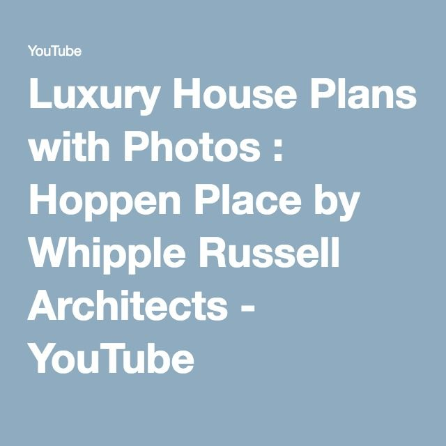 Luxury House Plans with s Hoppen Place by Whipple Russell
