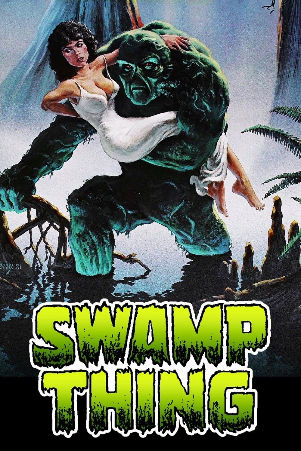 Swamp Thing - Review: Swamp Thing (1982) 1h 31-min American science fiction  horror movie that was based on characters… | Swamp thing movie, Comics,  Swamp thing 1982