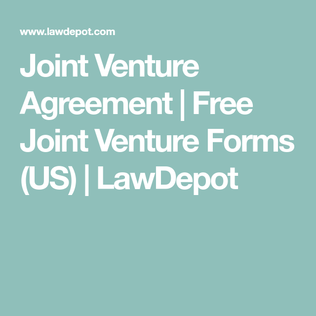 Joint Venture Agreement  Free Joint Venture Forms Us  Lawdepot