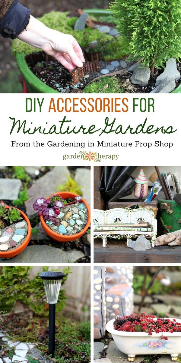 The Gardening in Miniature Prop Shop DIY Accessories for Miniature Gardens and Fairy Gardens is part of Big garden Fairy Lights - Take a look at some of the many DIY ideas for accessorizing a miniature garden from the Gardening in Miniature Prop Shop by Janit Calvo