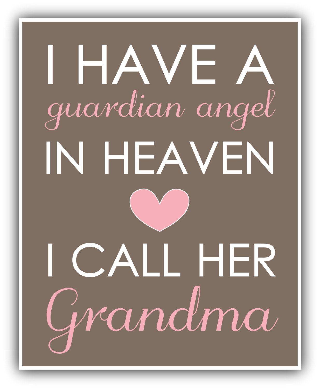 I Have A GUARDIAN ANGEL In Heaven Print Personalized Art