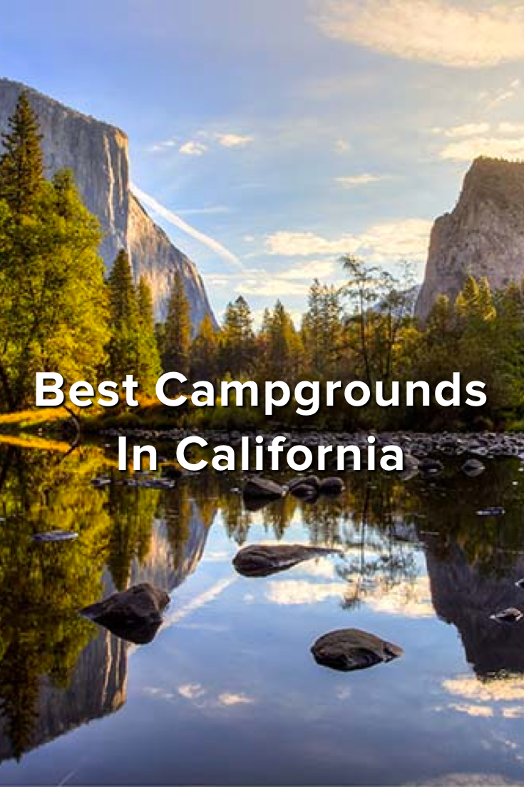 best campgrounds in california | california dreaming | best