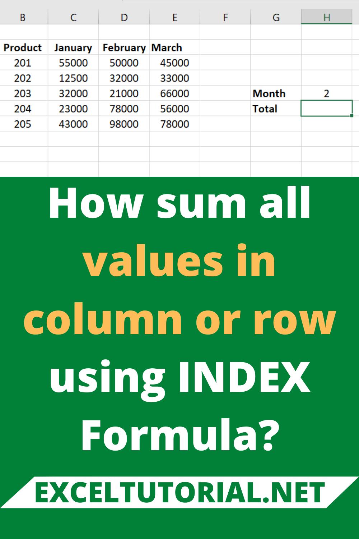 How Sum All Values In Column Or Row Using Index Formula In 2020 Excel Tutorials Excel Formula College Books Online