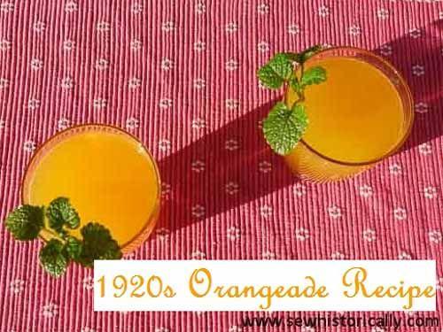 1920s Orangeade Recipe – Historical Food Fortnightly   Sew historically