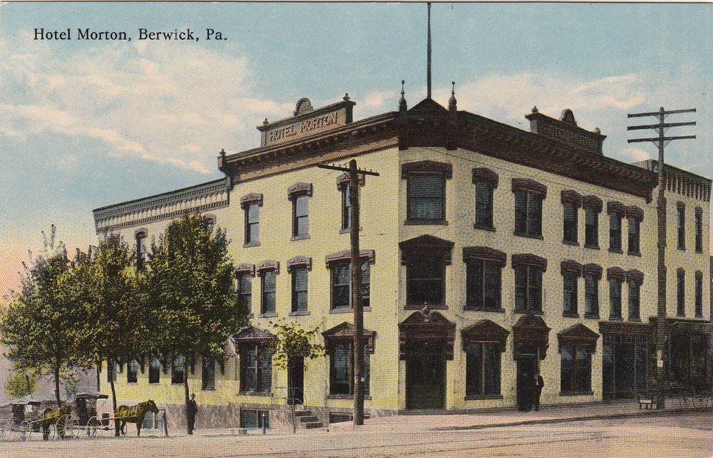 Hotel Morton Berwick Pa