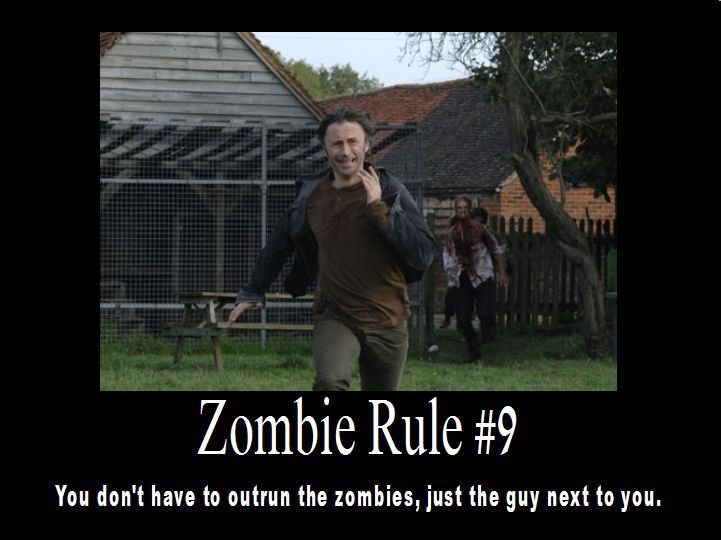 Zombie Rule 9 You Don T Have To Outrun The Zombies Just The