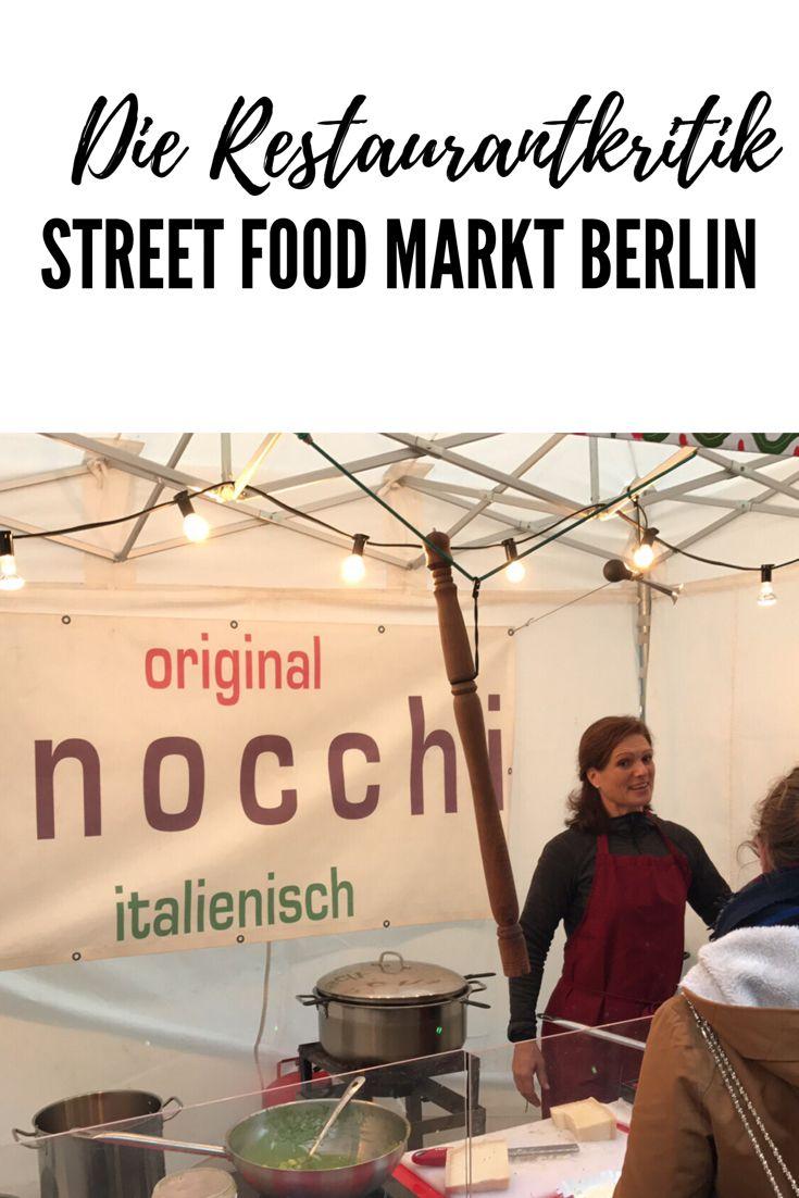 Restaurantkritik Street Food Markt Berlin. Food Trucks bringen die ...