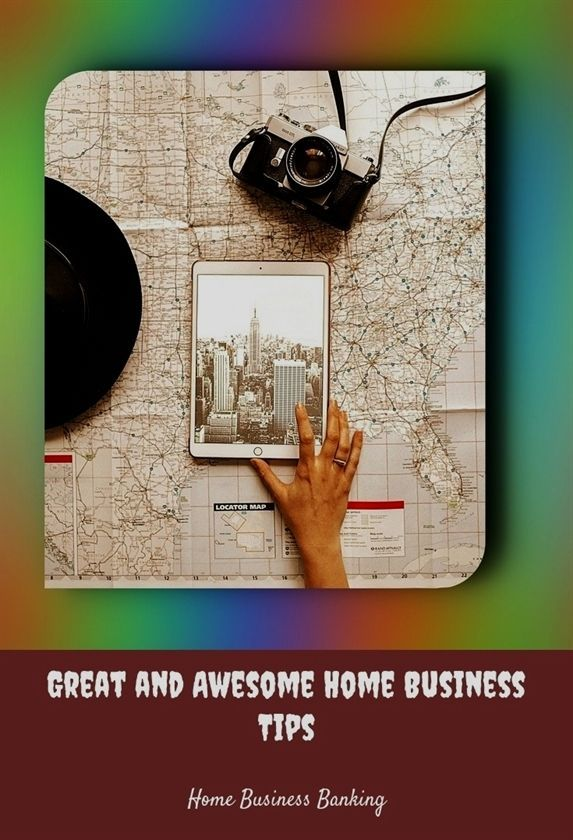 Great And Awesome Home Business Tips 530 20180615155724 25 Home