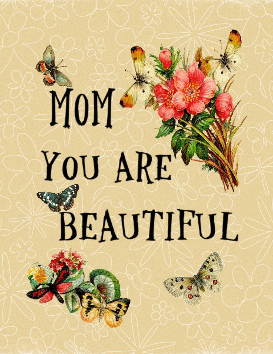 Mom You Are Beautiful Print Mom Mothersday With Images I