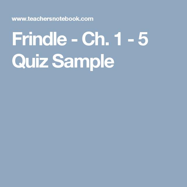 Frindle - Ch  1 - 5 Quiz Sample | Teaching 4th grade