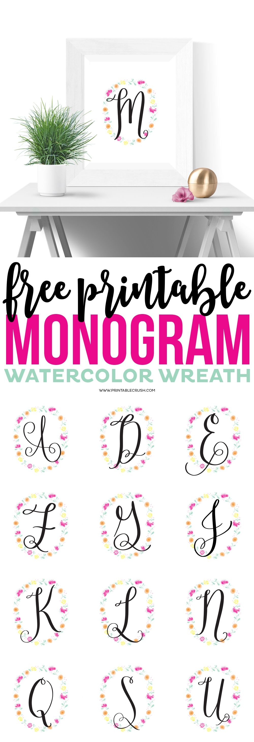 These Printable Watercolor Monogram Wreaths Are GORGEOUS...a Perfect And  Inexpensive Addition To