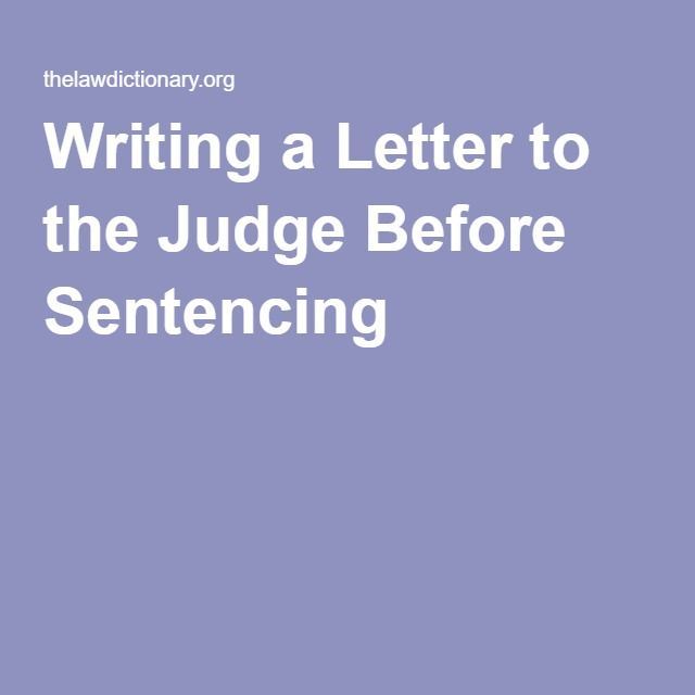 Writing A Letter To The Judge Before Sentencing  Character