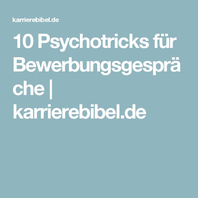 Erfolgreich Bewerben Mit 10 Psychotricks Punkten Bewerbung Skills