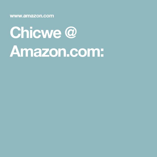 Chicwe @ Amazon.com: