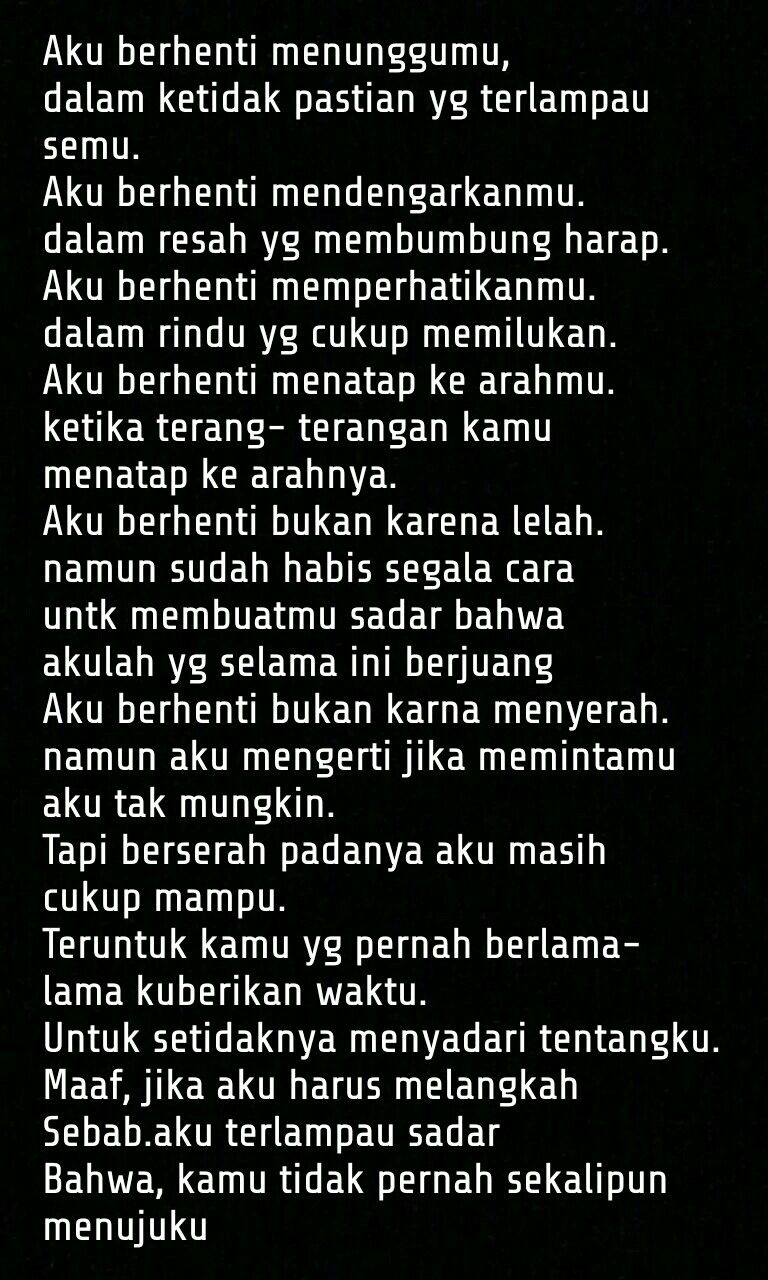 Pin By Sam A Ra On Indonesia Quotes Quotes Galau Quotations