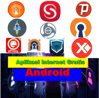 Aplikasi Internet Gratis Android Terbaik Aplikasi Internet Teknologi
