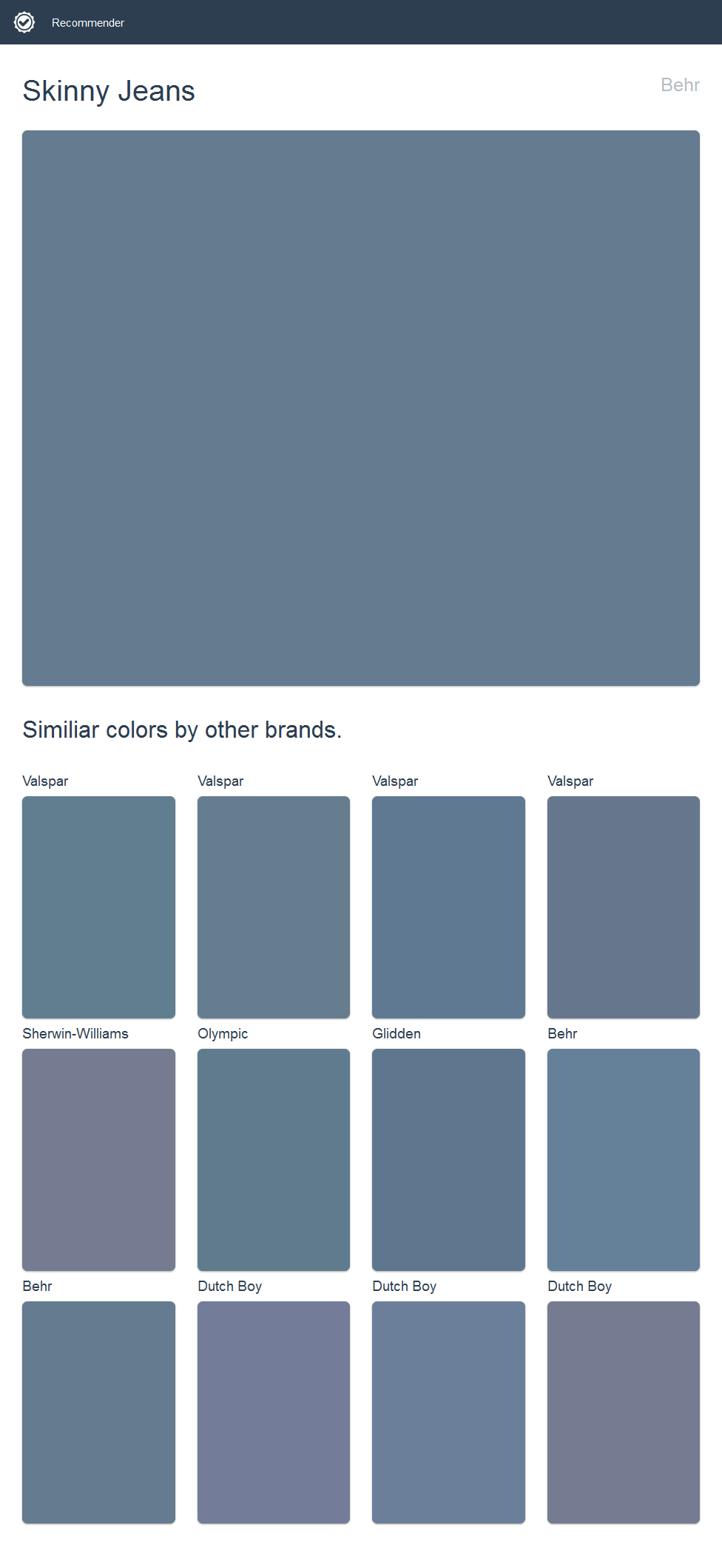 Skinny Jeans, Behr. Click the image to see similiar colors by other brands.