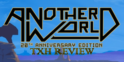 Another World 20th Anniversary Edition Review