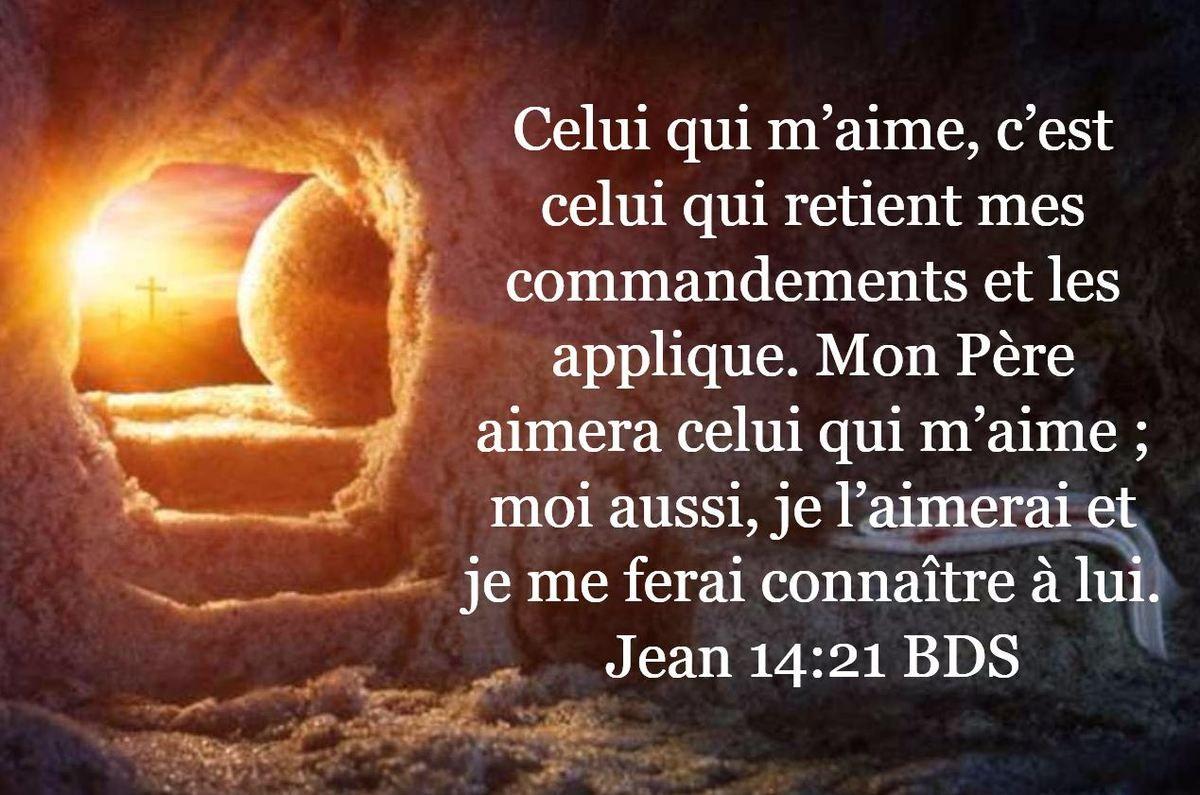 Celui qui m'aime, c'est celui qui retient mes commandements et les ...